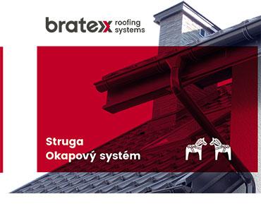 Okapový systém Bratex STRUGA
